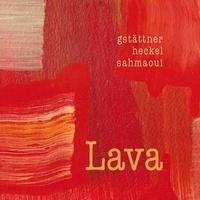 Maria Brigitte Gstattner et Stephan Heckel - Lava. 1 CD audio