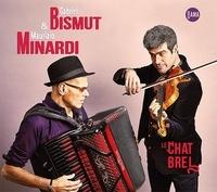 Gabriel Bismut et Maurizio Minardi - Le Chat Brel. 1 CD audio