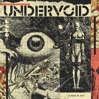 Undervoid - Le noir se fait. 1 CD audio