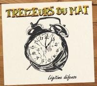 Treizeurs du mat - Légitime défense. 1 CD audio