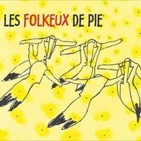 Les folkeux de Pie - Les folkeux de Pie. 1 CD audio MP3
