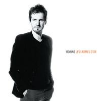 Bobin - Les larmes d'or. 1 CD audio