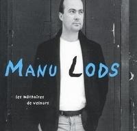 Manu Lods - Les mâchoires de velours. 1 CD audio MP3