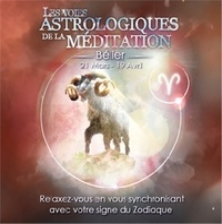 Origins Alter Ego - Les voies astrologiques de la méditation - Bélier, 21 mars - 19 avril. 1 CD audio