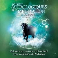 Origins Alter Ego - Les voies astrologiques de la méditation - Taureau, 20 avril - 21 mai. 1 CD audio