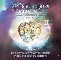 Origins Alter Ego - Les voies astrologiques de la méditation - Gémeaux, 21 mai - 21 juin. 1 CD audio