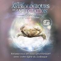 Origins Alter Ego - Les voies astrologiques de la méditation - Cancer, 21 juin-22 juillet. 1 CD audio