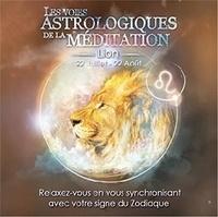 Origins Alter Ego - Les voies astrologiques de la méditation - Lion, 22 juillet - 22 août. 1 CD audio