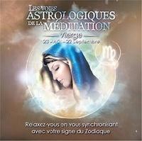Origins Alter Ego - Les voies astrologiques de la méditation - Vierge, 23 août - 22 septembre. 1 CD audio