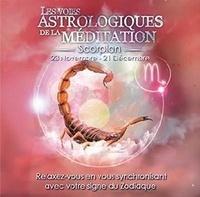 Origins Alter Ego - Les voies astrologiques de la méditation - Scorpion, 23 novembre - 21 décembre. 1 CD audio