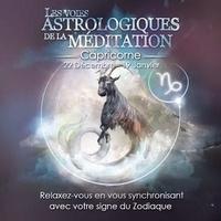 Origins Alter Ego - Les voies astrologiques de la méditation - Capricorne, 22 décembre - 19 janvier. 1 CD audio