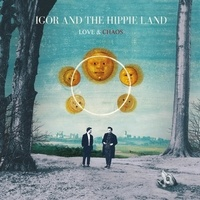 Igor and the Hippie Land - Love and Chaos. 1 CD audio