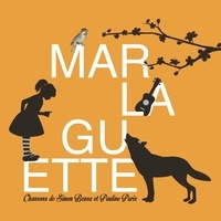 Pauline Paris et Simon Bensa - Marlaguette. 1 CD audio