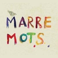 MARRE MOTS - Marre mots. 1 CD audio