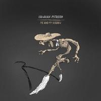 Hawaiian Pistoleros - Me and My Shadow - Avec 1 vinyle.