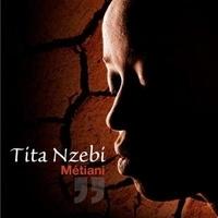 Tita Nzebi - Metiani.