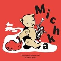 Pauline Paris et Simon Bensa - Michka. 1 CD audio