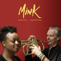 Sabine Kouli et Raphaël Minfray - Mink. 1 CD audio