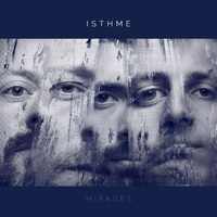 Isthme - Mirages. 1 CD audio