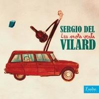 Sergio Del Vilard - Mots verts. 1 CD audio MP3