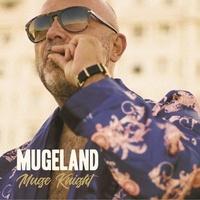Muge Knight - Mugeland. 1 CD audio