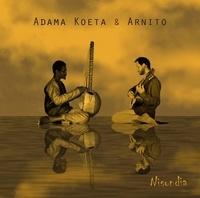Adama Koeta et  Arnito - Nisondia. 1 CD audio