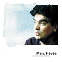 Marc Hevea - Nos liens de chant. 1 CD audio