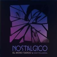 El Muro Tango & Juan - Nostalgico. 1 CD audio