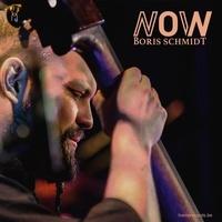 Boris Schmidt - Now. 1 CD audio