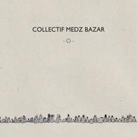 Medz Bazar - O. 1 CD audio