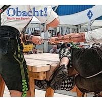 Galileo Music - Obacht ! - Musik aus Bayern vol. 4. 1 CD audio