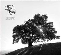 Lord Ruby - Old oak. 1 CD audio