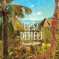 Resaca Bailón - Opsa Dehëli. 1 CD audio