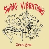 Swing Vibrations - Opus One. 1 CD audio