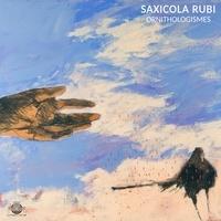 Saxicola Rubi - Ornithologismes. 1 CD audio MP3