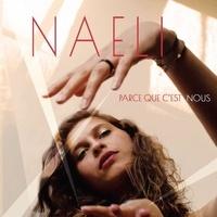 Naeli - Parce que c'est nous. 1 CD audio