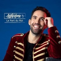Arthedone - Part du roi. 1 CD audio