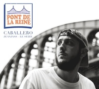 Caballero - Pont de la reine. 1 CD audio