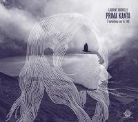 Laurent Rochelle - Prima Kanta - 7 variations sur le tao. 1 CD audio MP3