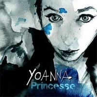 Yoanna - Princesse. 1 CD audio