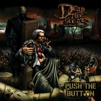 Dead Tree Seeds - Push the button. 1 CD audio