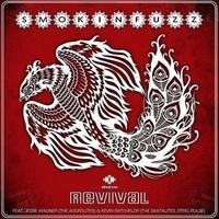 Smokin' Fuzz - Revival. 1 CD audio