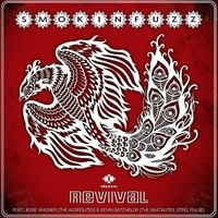 Smokin' Fuzz - Revival - Avec 1 vinyle.