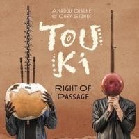 Touki - Right of passage. 1 CD audio