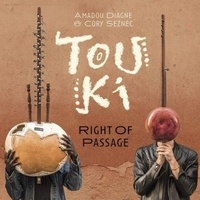 Touki - Right of passage.