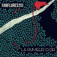 Fanflures Brass Band - Rumeur d'Or.