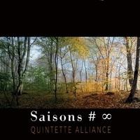 Quintette Alliance - Saisons # ∞. 1 CD audio