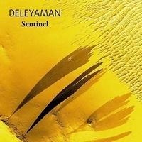 Deleyaman - Sentinel. 1 CD audio