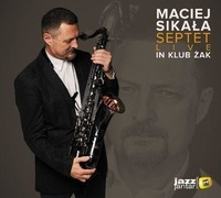 Maciej Sikala - Septet live. 1 CD audio