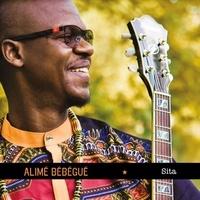 Alimé Bébégué - Sita. 1 CD audio